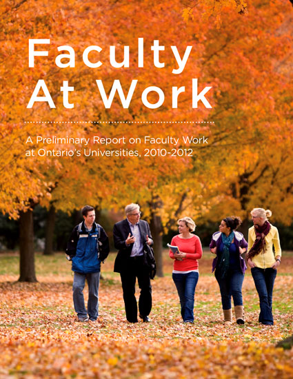 Faculty at Work: A Preliminary Report on Faculty Work at Ontario's Universities, 2010-2012