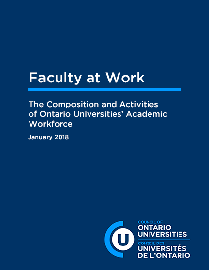 Faculty at Work: The Composition and Activities of Ontario Universities' Academic Workforce