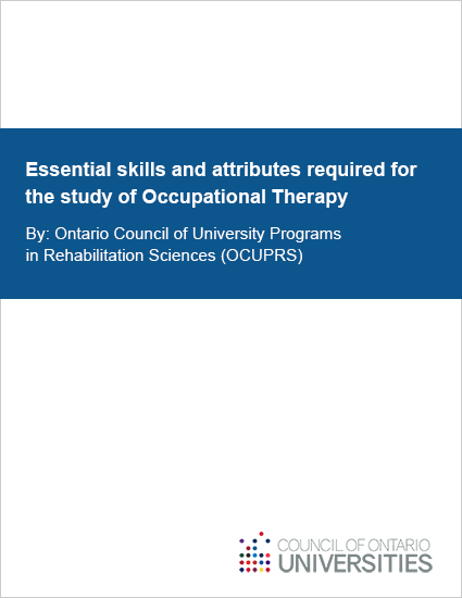 Essential skills and attributes required for the study of Occupational Therapy